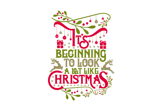 It's Beginning to Look a Lot Like Christmas Christmas Craft Cut File By Creative Fabrica Crafts - Image 1