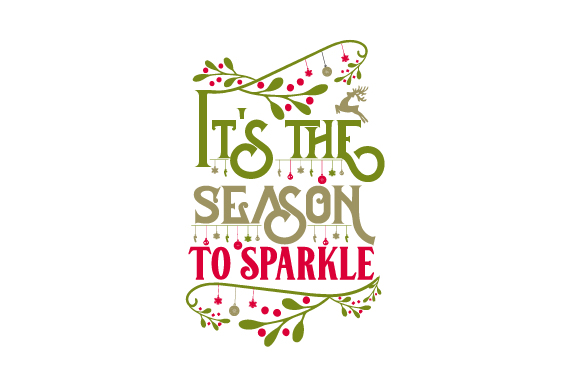 Download Free It S The Season To Sparkle Svg Cut File By Creative Fabrica for Cricut Explore, Silhouette and other cutting machines.