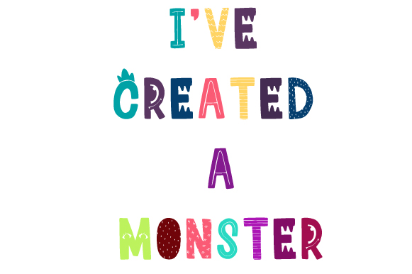 I've Created a Monster Black Kids Craft Cut File By Creative Fabrica Crafts
