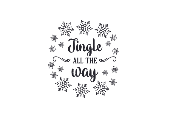 Download Free Jingle All The Way Svg Cut File By Creative Fabrica Crafts for Cricut Explore, Silhouette and other cutting machines.
