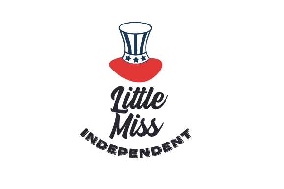 Little Miss Independent Independence Day Craft Cut File By Creative Fabrica Crafts