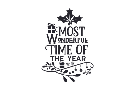 Most Wonderful time of the year SVG Cut file by Creative ...