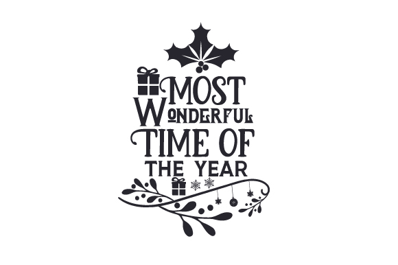 Download Free Most Wonderful Time Of The Year Svg Cut File By Creative Fabrica Crafts Creative Fabrica for Cricut Explore, Silhouette and other cutting machines.