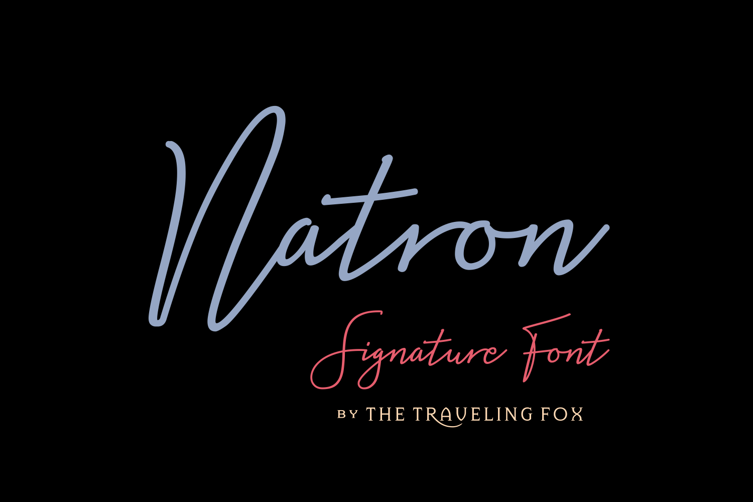 Print on Demand: Natron Script & Handwritten Font By The Traveling Fox - Image 1