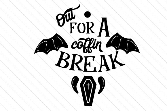Download Free Out For A Coffin Break Svg Cut File By Creative Fabrica Crafts for Cricut Explore, Silhouette and other cutting machines.
