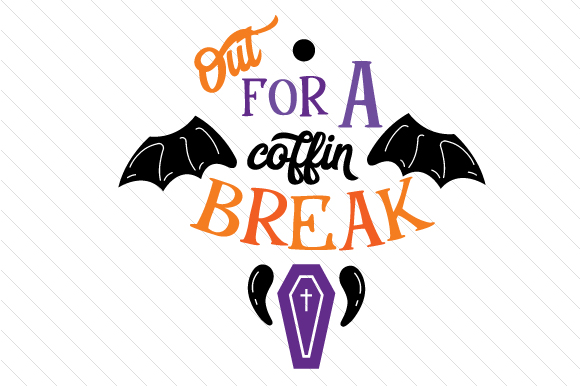 Out for a Coffin Break Halloween Craft Cut File By Creative Fabrica Crafts