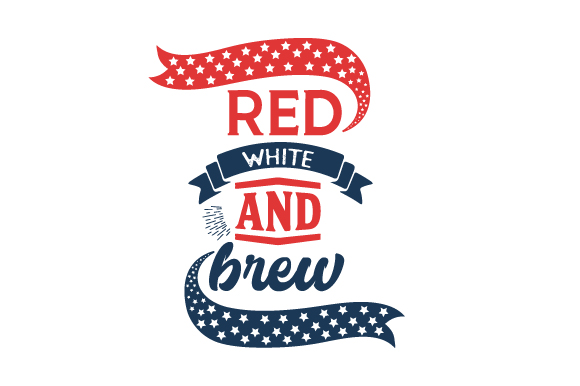 Red, White, and Brew Independence Day Craft Cut File By Creative Fabrica Crafts - Image 1