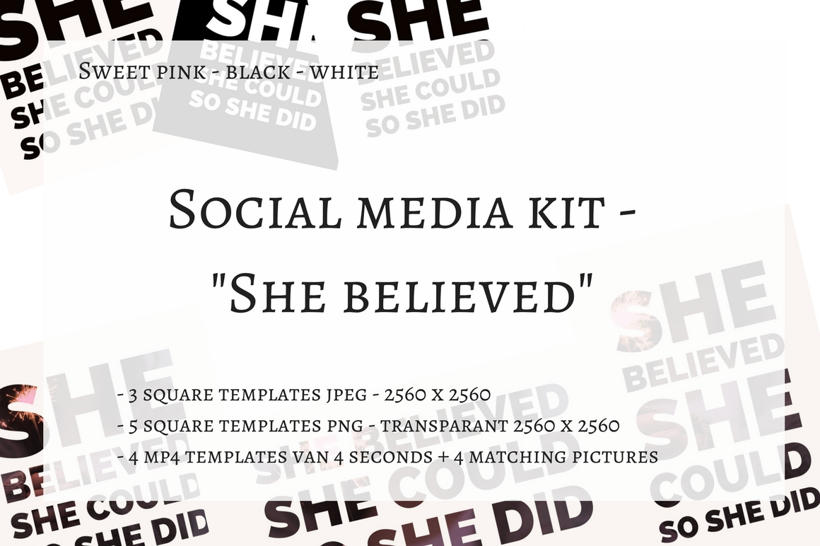 Social Media Kit ( with MP4 Templates) - She Believed Graphic Graphic Templates By Creative Stash