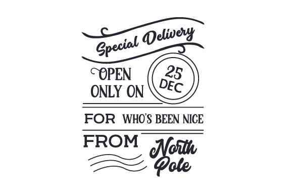 Special Delivery Open Only on December 25 (Santa Bag Design) Cut File Download