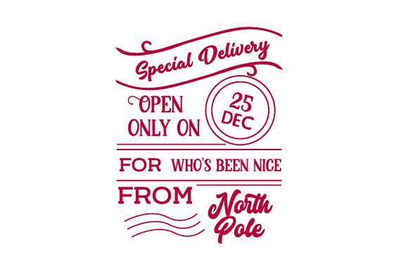 Special Delivery Open Only on December 25 (Santa Bag Design) Cut File