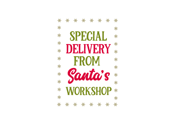 Download Free Special Delivery From Santa S Workshop Santa Bag Design Svg Cut SVG Cut Files