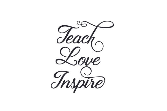 Download Free Teach Love Inspire Svg Cut File By Creative Fabrica Crafts for Cricut Explore, Silhouette and other cutting machines.