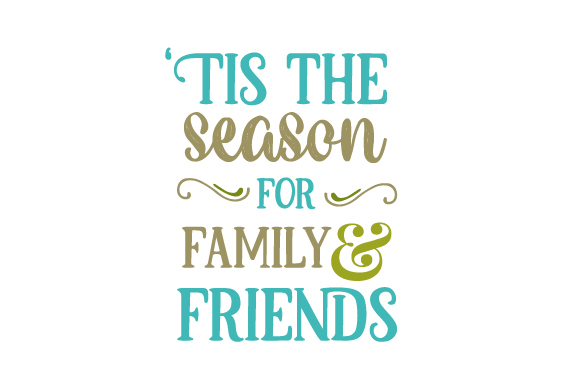 'Tis the Season for Family and Friends Christmas Craft Cut File By Creative Fabrica Crafts