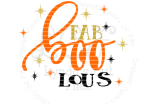 Download Free Fab Boo Lous Graphic By Lynda S Cut Files Creative Fabrica for Cricut Explore, Silhouette and other cutting machines.