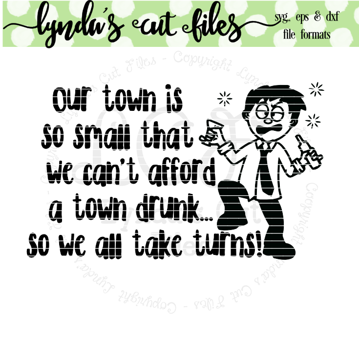 Download Free Town Drunk Grafico Por Lynda S Cut Files Creative Fabrica for Cricut Explore, Silhouette and other cutting machines.