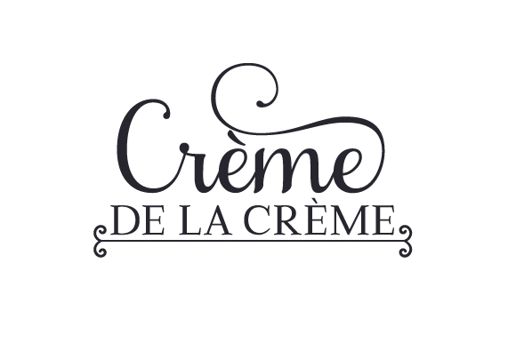 Crème De La Crème France Craft Cut File By Creative Fabrica Crafts