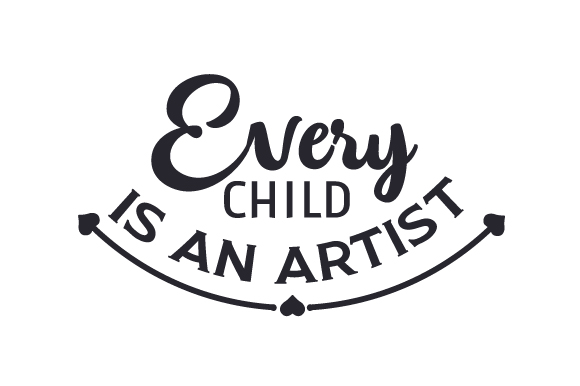 Every Child is an Artist Kids Craft Cut File By Creative Fabrica Crafts