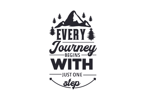 Every Journey Begins with Just One Step Motivational Craft Cut File By Creative Fabrica Crafts