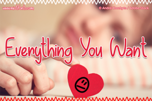 Everything You Want Font By Misti