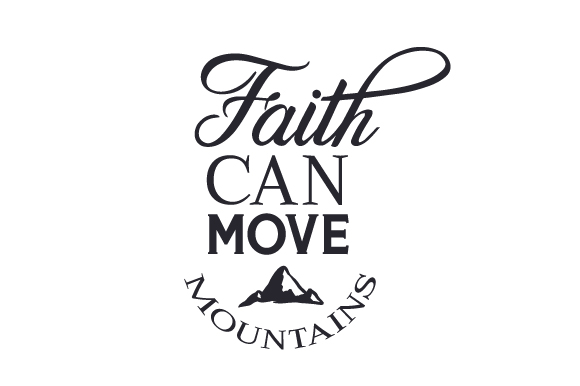 Download Free Faith Can Move Mountains Svg Cut File By Creative Fabrica Crafts for Cricut Explore, Silhouette and other cutting machines.
