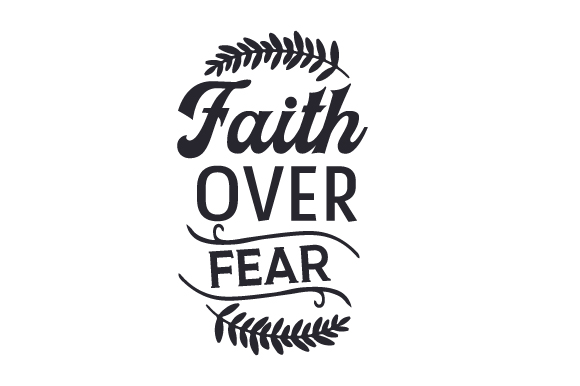 Download Free Faith Over Fear Svg Cut File By Creative Fabrica Crafts for Cricut Explore, Silhouette and other cutting machines.