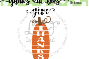 Download Free Give Thanks Studio File Graphic By Lynda S Cut Files Creative for Cricut Explore, Silhouette and other cutting machines.