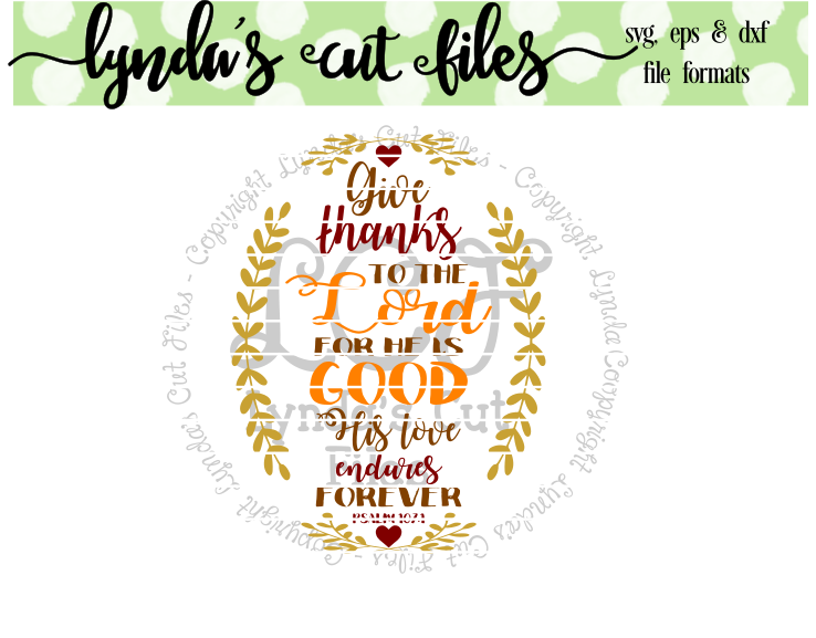 Download Free Give Thanks To The Lord Graphic By Lynda S Cut Files Creative for Cricut Explore, Silhouette and other cutting machines.