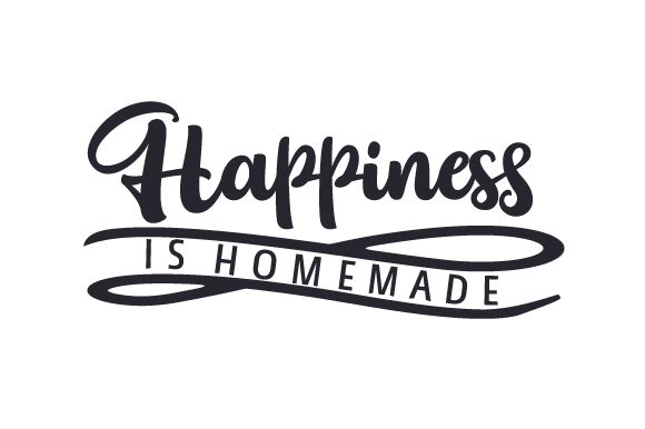 Eloquent image pertaining to happiness is homemade