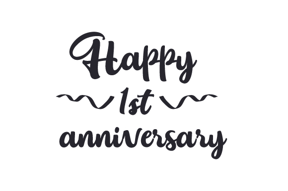 Happy 1st Anniversary Svg Cut File By Creative Fabrica Crafts
