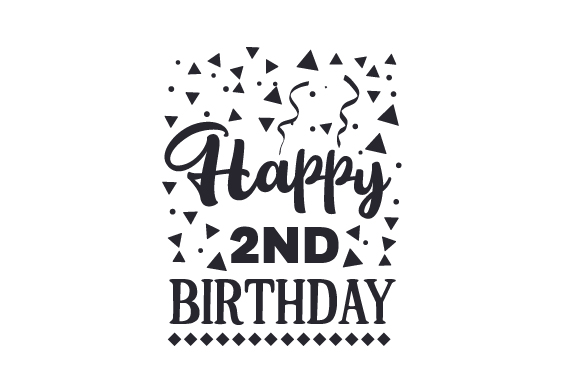 Download Free Happy 2nd Birthday Svg Cut File By Creative Fabrica Crafts for Cricut Explore, Silhouette and other cutting machines.