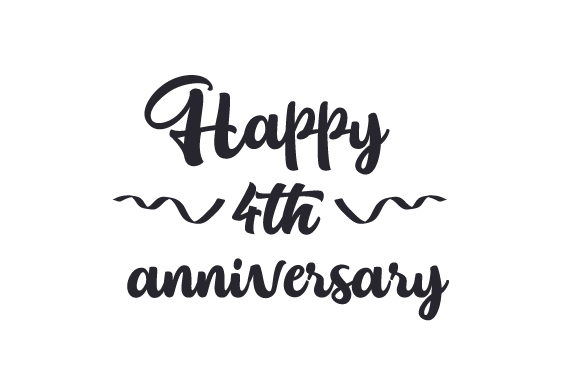 Download Free Happy 4th Anniversary Svg Plotterdatei Von Creative Fabrica for Cricut Explore, Silhouette and other cutting machines.