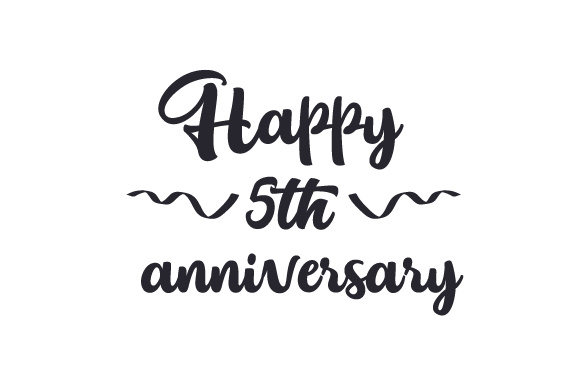 Happy 5th Anniversary SVG Cut File By Creative Fabrica
