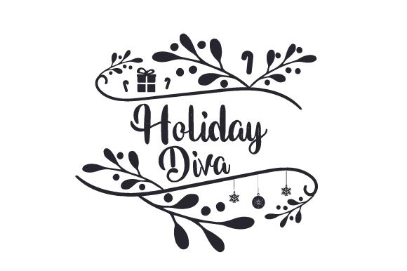 Download Free Holiday Diva Svg Cut File By Creative Fabrica Crafts Creative for Cricut Explore, Silhouette and other cutting machines.