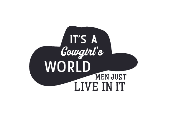 It's a Cowgirl's Word - Men Just Live in It Craft Design By Creative Fabrica Crafts