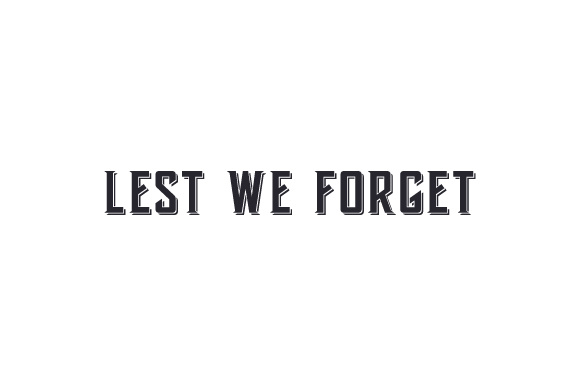 Lest We Forget Svg Cut File By Creative Fabrica Crafts