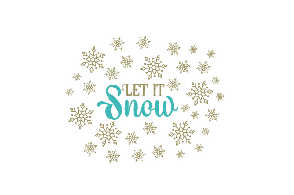 Let It Snow Christmas Craft Cut File By Creative Fabrica Crafts