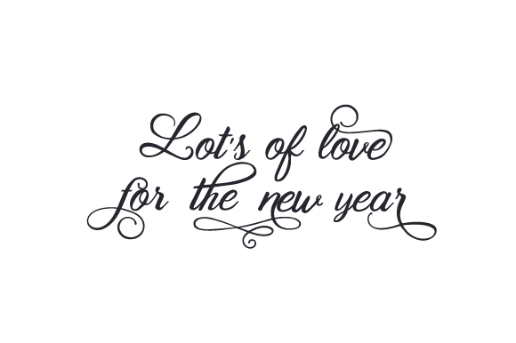 Lot's of Love for the New Year New Year's Craft Cut File By Creative Fabrica Crafts