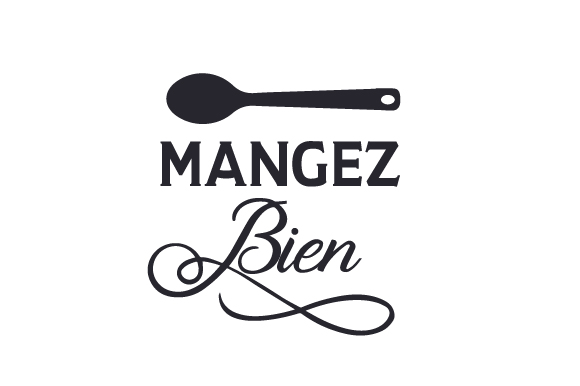 Mangez Bien France Craft Cut File By Creative Fabrica Crafts