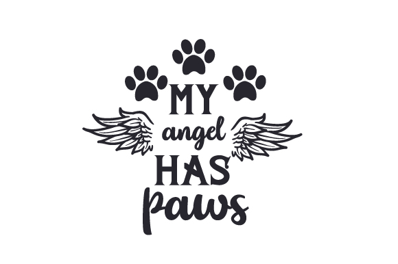 Download Free My Angel Has Paws Svg Cut File By Creative Fabrica Crafts for Cricut Explore, Silhouette and other cutting machines.