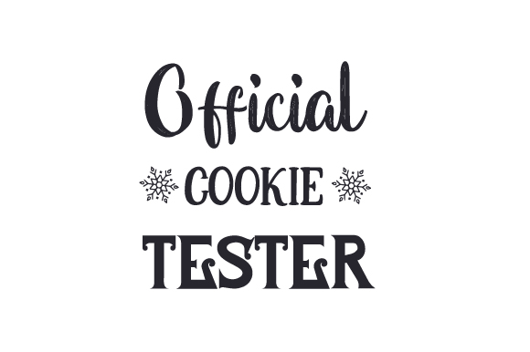 Download Free Official Cookie Tester Svg Cut File By Creative Fabrica Crafts for Cricut Explore, Silhouette and other cutting machines.