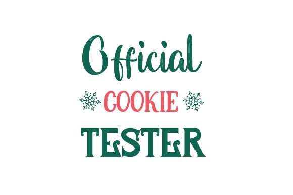 Official Cookie Tester Christmas Craft Cut File By Creative Fabrica Crafts