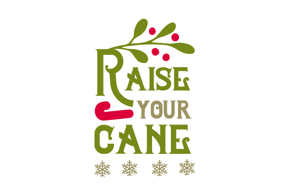 Raise Your Cane Christmas Craft Cut File By Creative Fabrica Crafts