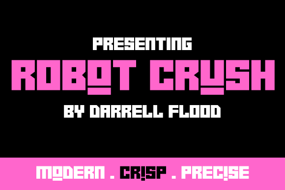 Robot Crush Display Font By Dadiomouse