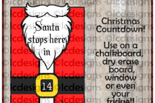 Download Free Santa Stops Here Christmas Countdown Graphic By Lady Chatterly for Cricut Explore, Silhouette and other cutting machines.