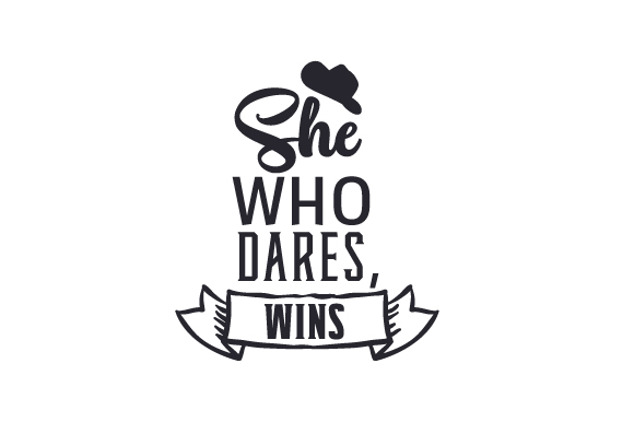 She Who Dares, Wins Cowgirl Craft Cut File By Creative Fabrica Crafts - Image 2
