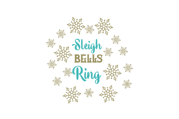 Sleigh Bells Ring Christmas Craft Cut File By Creative Fabrica Crafts