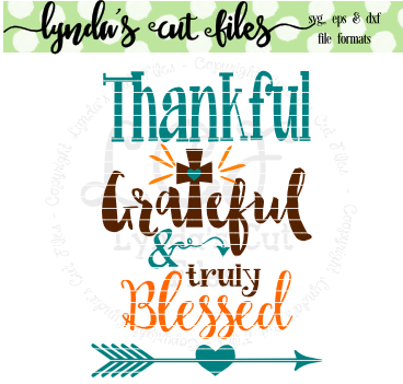 Download Free Thankful Grateful Blesses Studio File Graphic By Lynda S Cut for Cricut Explore, Silhouette and other cutting machines.