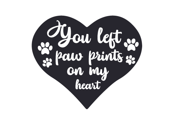 Download Free You Left Paw Prints On My Heart Svg Cut File By Creative Fabrica for Cricut Explore, Silhouette and other cutting machines.