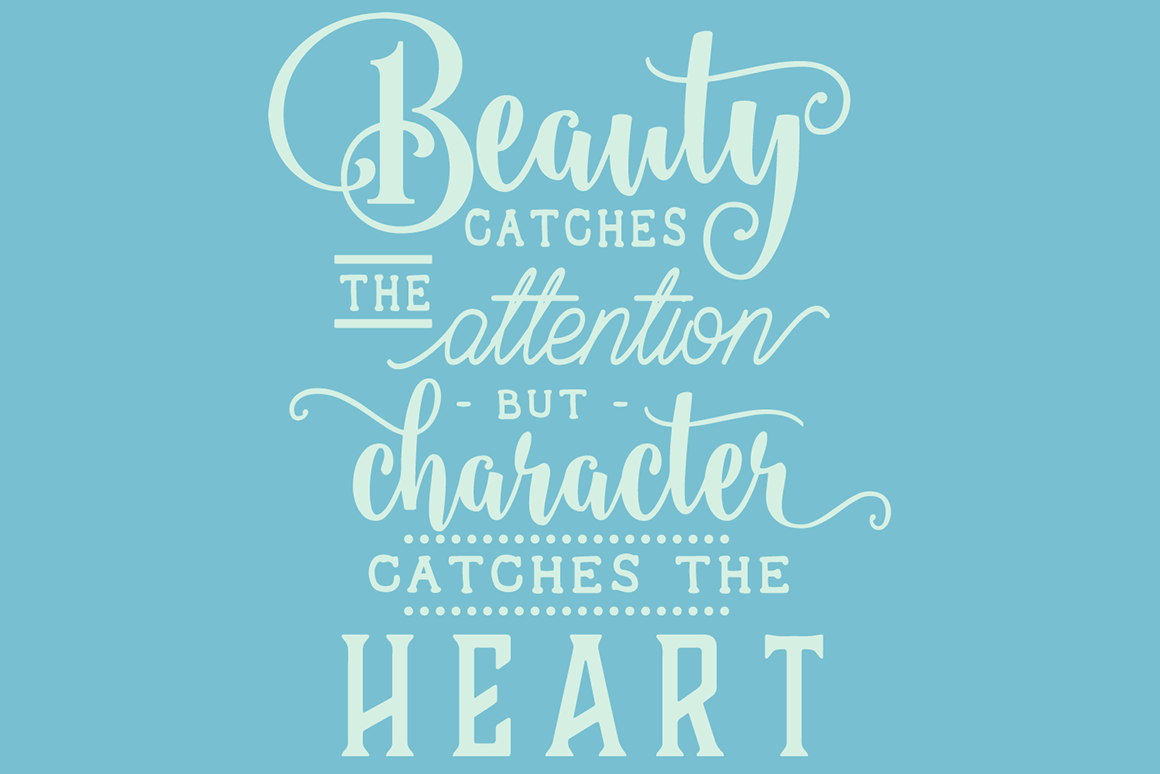 Beauty Catches the Attention but Character Catches the Heart Beauty & Fashion Craft Cut File By Creative Fabrica Crafts