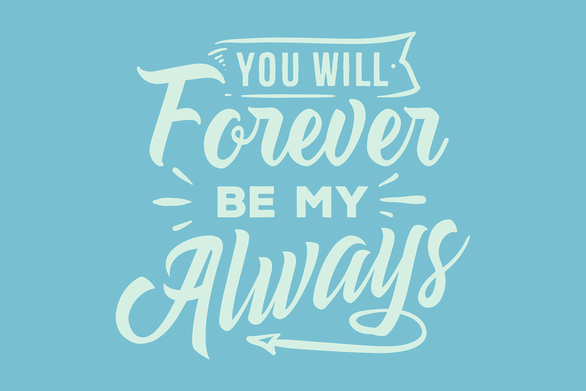 Download Free You Will Forever Be My Always Svg Cut File By Creative Fabrica for Cricut Explore, Silhouette and other cutting machines.